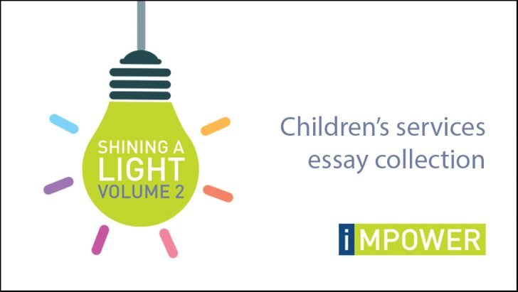 shining a light volume children s services essay collection  we are delighted to launch the second volume of our shining a light essay collection highlighting some of the key challenges facing children s services